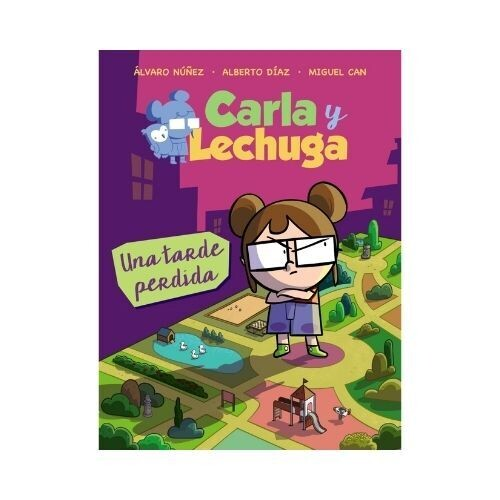 Carla y Lechuga, Una Tarde Perdida. Anaya