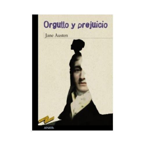 Orgullo y Prejuicio. Jane Austen. Anaya