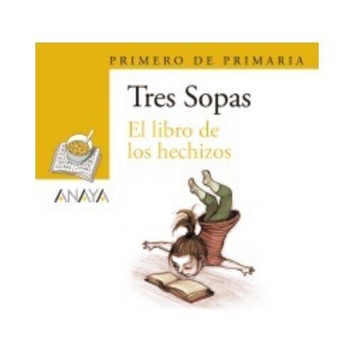 """Blister """"El Libro de los Hechizos"""" Tres Sopas. Primaria (Libro+Cuaderno Act.). Anaya"""
