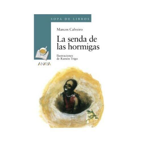 La Senda de las Hormigas. Sopa de Libros. Anaya