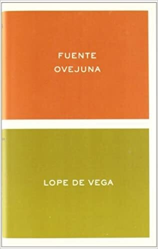 Fuente Ovejuna, Lope de Vega