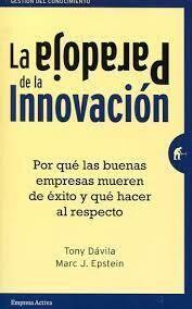 La Paradoja De La Innovacion
