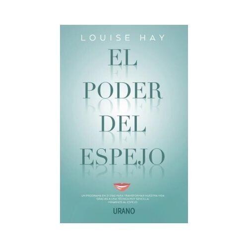 El Poder Del Espejo, Louise Hay