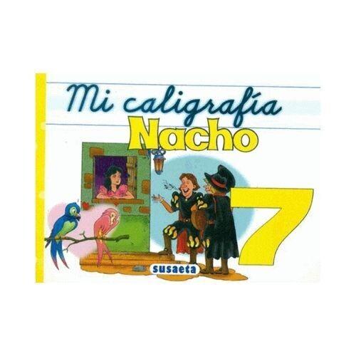 Mi Caligrafia Nacho No. 7. Susaeta