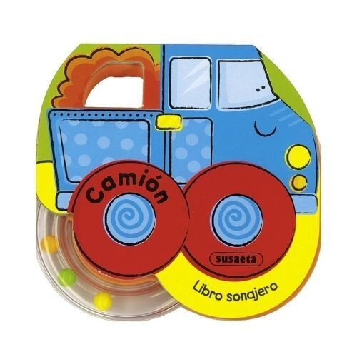 Camion. Libro Sonajero. Susaeta