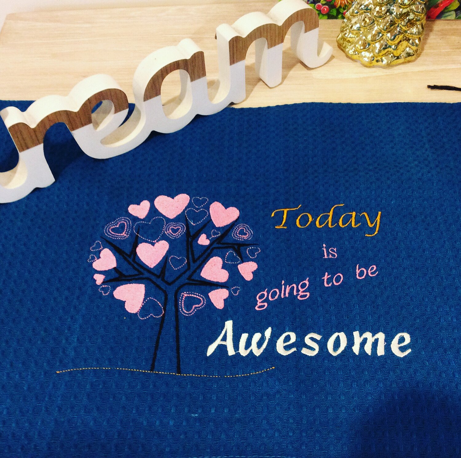 Tea Towels, Machine Embroidered, Inspirational & Novelty Sayings