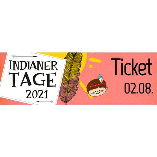 Ticket Indianertag   Montag 02.08.2021