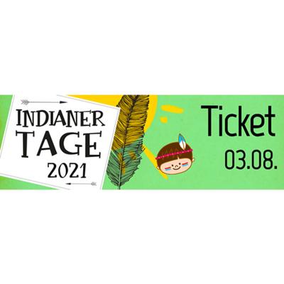 Ticket Indianertag   Dienstag 03.08.2021