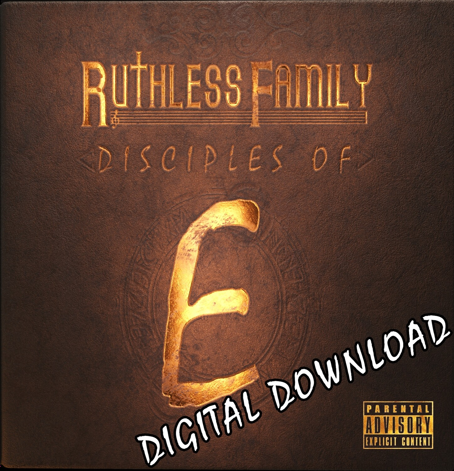 Ruthless Family : Disciples of E  (DIGITAL Download) #eazye #ruthlessfamily