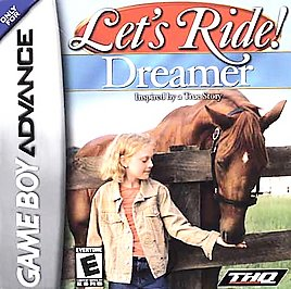 Let's Ride: Dreamer Inspired by a True Story - GBA - Used
