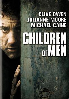 Children of Men - Full Screen - DVD - Used