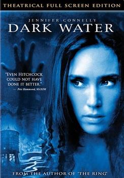 Dark Water - Full-Screen PG-13 Version - DVD - Used