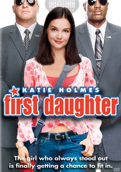 First Daughter - DVD - Used