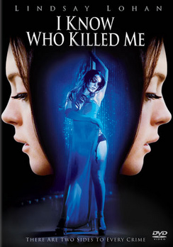 I Know Who Killed Me - DVD - Used