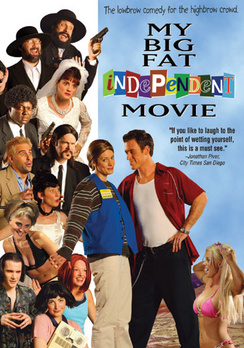 My Big Fat Independent Movie - DVD - Used