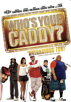 Who's Your Caddy? - Widescreen - DVD - Used