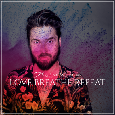 Love, Breathe, Repeat (Album CD)