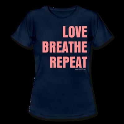 Love, Breathe, Repeat T-skjorte (Damer)