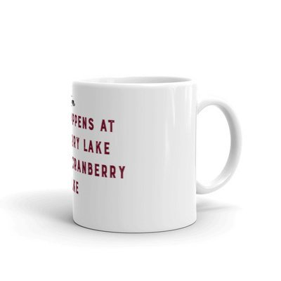 Mug- What Happens at Cranberry Lake - RED