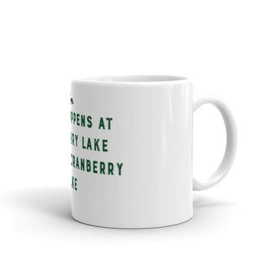 Mug- What Happens at Cranberry Lake - GREEN
