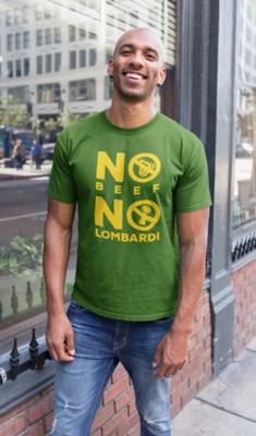"""No Beef No Lombardi"" Short-Sleeve Unisex T-Shirt: Green"