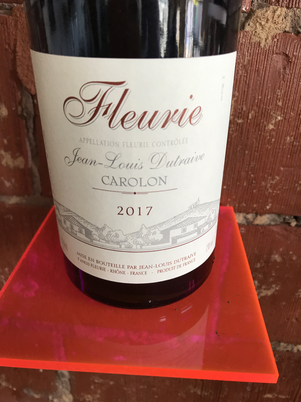 Fleurie Jean-Louis Dutraive Carolon 2017