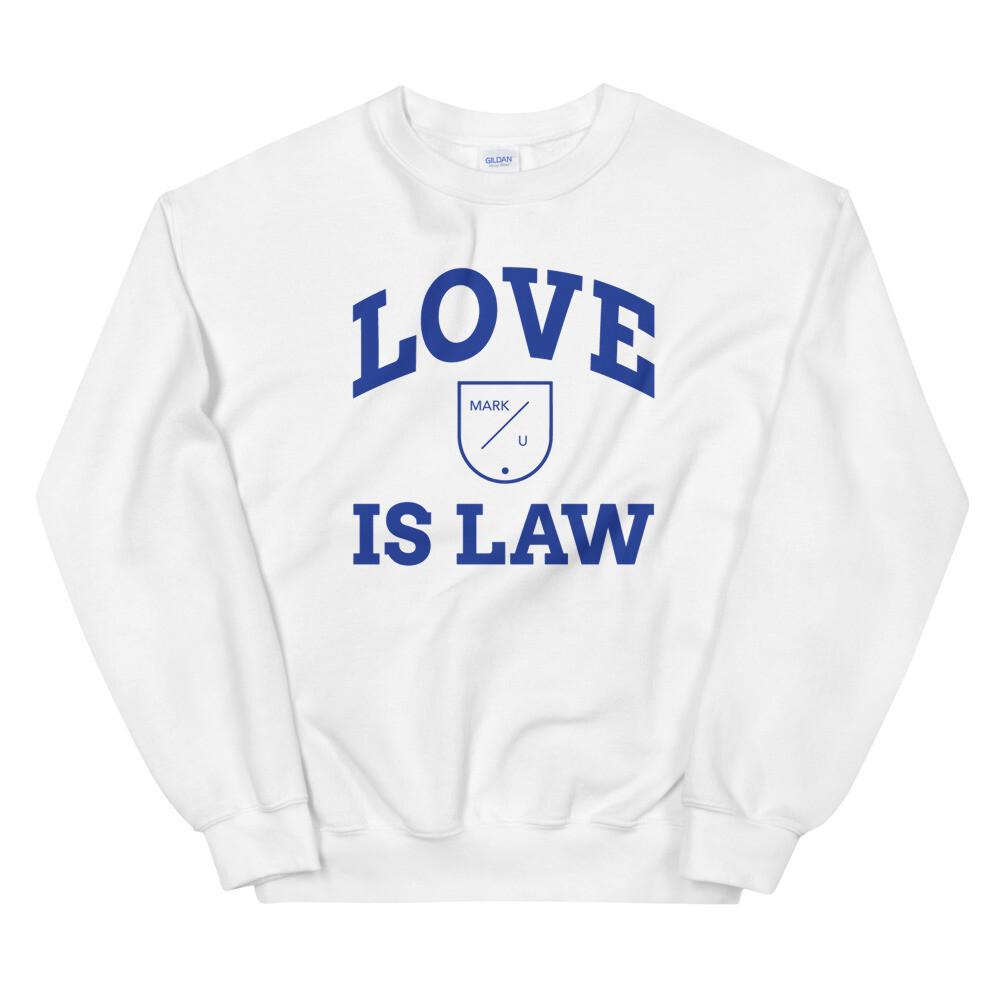 "White ""Love Is Law"" Crewneck"