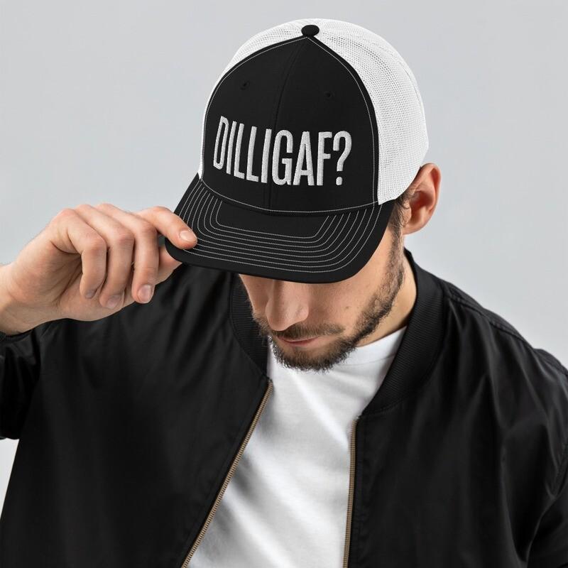 Limited Edition: DILLIGAF? Trucker Snapback Cap