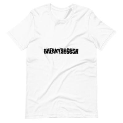 Breakthrough Unisex T-Shirt
