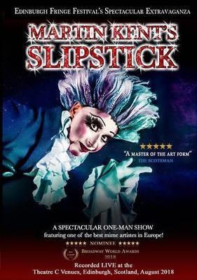 DVD Martin Kent´s SLIPSTICK Live at The Edinburgh F. Festival 2018