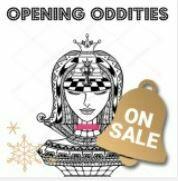 Opening Oddities
