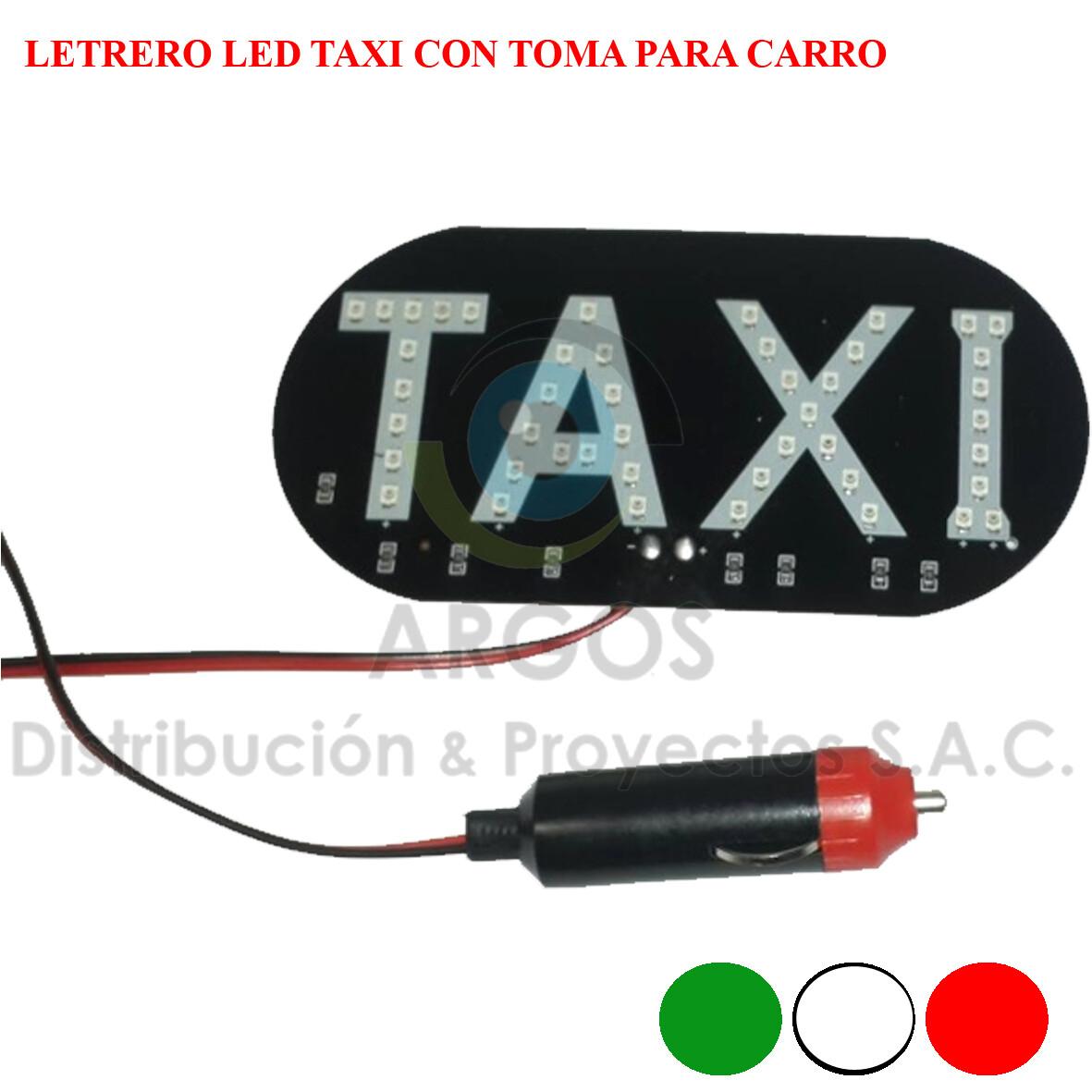 LETRERO LED TAXI CON TOMA PARA CARRO