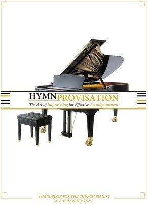 Hymnprovisation-The Art of Effective Improvisational Accompaniment
