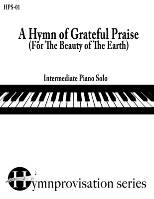 A Hymn of Grateful Praise