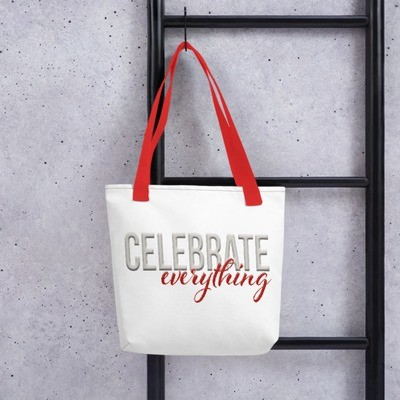 Celebrate everything  Tote bag