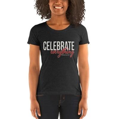 Celebrate Everything Ladies' short sleeve t-shirt