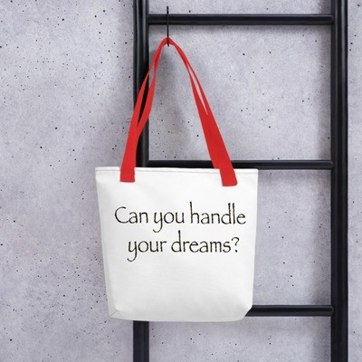 Can you handle your dreams? Tote bag