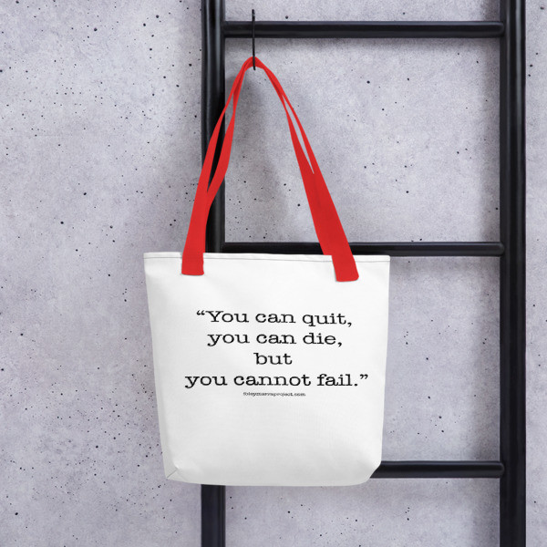 You Can Quit Tote bag