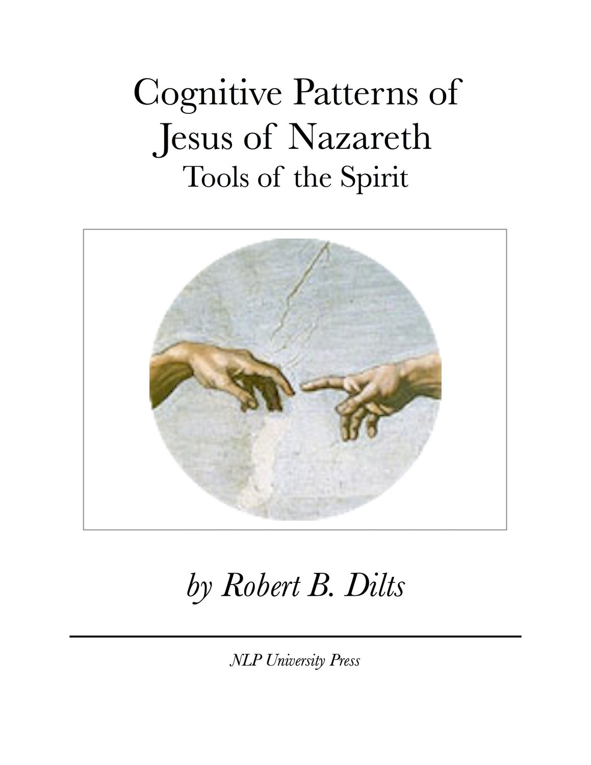 Cognitive Patterns of Jesus of Nazareth: Tools of the Spirit [Booklet]
