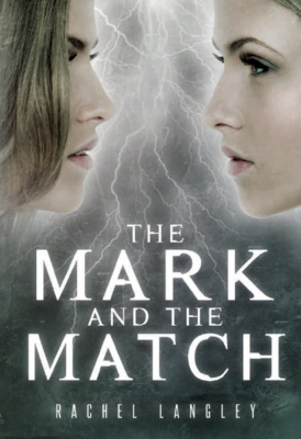 The Mark and the Match (Struck Series Book 2), Hardcover