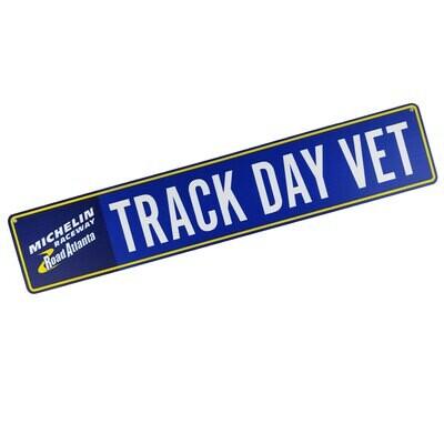 Street Sign- Track Day Vet