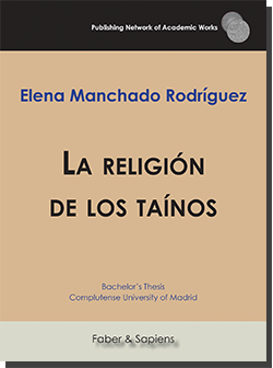 La religión de los taínos (Elena Manchado Rodríguez)