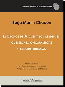 El Bronce de Áscoli y los ilerdenses: cuestiones onomásticas y estatus jurídico (Borja Martín Chacón)
