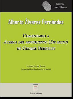 Comentario a  Acerca del movimiento (De motu)  de George Berkeley  (Alberto Álvarez Fernández)