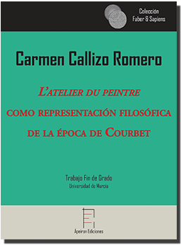 L'atelier du peintre  como representación filosófica  de la época de Courbet (Carmen Callizo Romero)