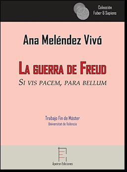 La guerra de Freud (Ana Meléndez Vivó)