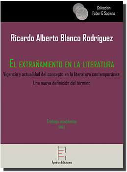 El extrañamiento en la literatura (Ricardo Alberto Blanco Rodríguez)