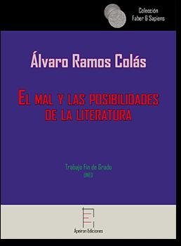 El mal y las posibilidades de la literatura ( Álvaro Ramos Colás)