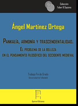 Pankalía, armonía y trascendentalidad (Ángel Martínez Ortega)