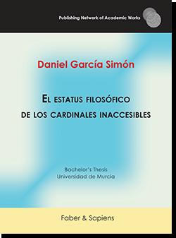El estatus filosófico de los cardinales inaccesibles (Daniel García Simón)